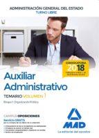 auxiliar administrativo de la administración general del estado (turno libre). temario volumen 1 bloque i: organización pública 9788414214640