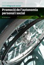 promocio de l autonomia personal i social-maria emilia diaz garcia-9788415309840