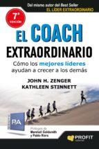 el coach extraordinario: como los mejores lideres ayudan a crecer a los demas-john h. zenger-kathleen stinnett-9788415505440