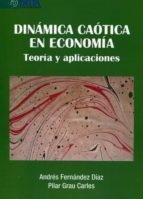 dinamica caotica en economia-andres fernandez diaz-9788415581840