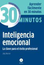inteligencia emocional: la clave para el exito profesional jorg wurzer 9788415618140