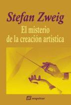 el misterio de la creación artística stefan zweig 9788415707240