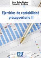 ejercicios de contabilidad presupuestaria jaime quiles gimenez 9788415941040