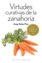 virtudes curativas de la zanahoria jorge sintes pros 9788415968740