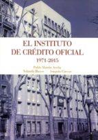 el instituto de crédito oficial 1971 2015 9788416277940