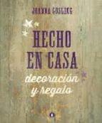 El libro de Hecho en casa autor JOANNA GOSLING PDF!
