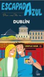 dublin 2016 (escapada azul) 9788416408740