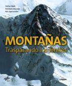 montañas: traspasando los limites stefan dech reinhold messner nils sparwasser 9788416489640