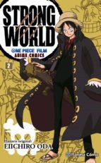 one piece strong world nº 02 eiichiro oda 9788416543540