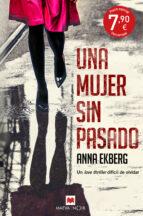 una mujer sin pasado-anna ekberg-9788416690640