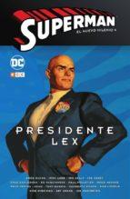 superman: el nuevo milenio nº 04   presidente lex jeph loeb doug moench 9788417549640