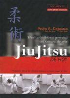 jiu jitsu de hoy (vol. 1): técnica de defensa personal del samura i de ayer (4ª ed.) pedro r. dabauza 9788420305240