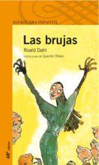 las brujas (3ª ed.) roald dahl 9788420448640