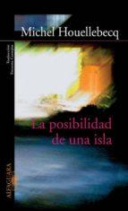 la posibilidad de una isla-michel houellebecq-9788420469140