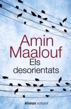 els desorientats-amin maalouf-9788420607740