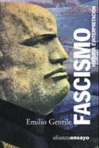 fascismo: historia e interpretacion emilio gentile 9788420645940