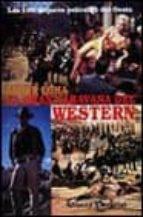 la gran caravana del western: las 100 mejores peliculas del oeste-javier coma-9788420694740
