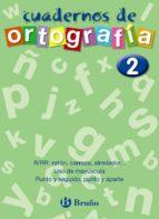 cuadernos de ortografia nº2-francisco galera noguera-ezequiel campos pareja-9788421643440