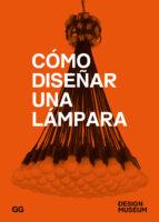 como diseñar una lampara (2ª ed.)-9788425229640