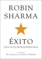 éxito. una guía extraordinaria (ebook)-robin s. sharma-9788425345340
