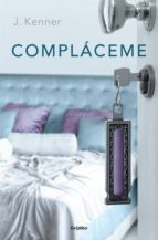 compláceme (trilogía stark 5) (ebook)-j. kenner-9788425354540