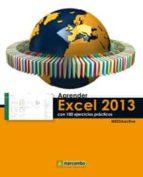 aprender excel 2013 con 100 ejercicios practicos 9788426720740