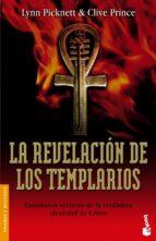 la revelacion de los templarios: guardianes secretos de la verdad era identidad de cristo clive prince lynn picknett 9788427032040