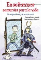 enseñazas samuráis para la vida paloma orozco amoros 9788428547840