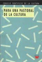 Para una pastoral de la cultura PDF FB2 por Vv.aa.