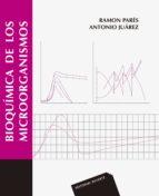 bioquimica de los microorganismos-ramon pares-antonio juarez-9788429174540