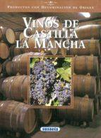 vinos de castilla la mancha 9788430531240