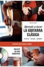 aprende a tocar la guitarra clasica + dvd francesco roda 9788431550240