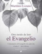 otro modo de leer el evangelio (ebook)-enrique martinez lozano-9788433037640