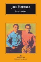 en el camino (31ª ed.)-jack kerouac-9788433920140