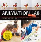 animation lab para niños: ¡proyectos practicos y divertidos para crear cine de animacion!-9788434214040