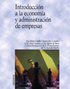 introduccion a la economia y administracion de empresas-9788436817140