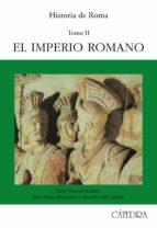 historia de roma. t.2: el imperio romano 9788437608440