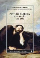 pintura barroca en españa, 1600 1750 alfonso perez sanchez 9788437626840