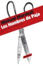 los hombres de paja michael marshall 9788439721840