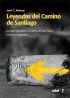 leyendas del camino de santiago juan g. atienza 9788441431140