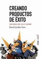 creando productos de exito (social media)-david jordan soro-9788441539440