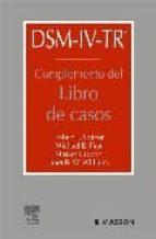 dsm iv tr: complemento del libro de casos 9788445814840