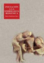 iniciacion a la simbologia romanica marie madeleine davy 9788446005940