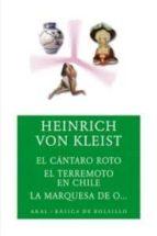 el cantaro roto; el terremoto en chile ; la marquesa de o heinrich von kleist 9788446024040