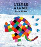 l'elmer a la neu (l'elmer. àlbum il·lustrat) (ebook)-david mckee-9788448838140