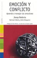 emocion y conflicto: aprenda a manejar las emociones-josep redorta-meritxell obiols-rafel bisquerra-9788449318740