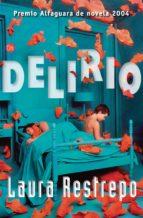 delirio-laura restrepo-9788466308540