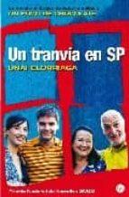 un tranvia en sp (premio nacional narrativa 2002)-unai elorriaga-9788466319140
