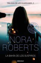 la bahía de los suspiros (trilogía de los guardianes 2) (ebook) nora roberts 9788466346740