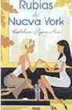 rubias de nueva york-kathlenn flynn-hui-9788466621540